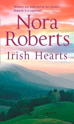 Irish Hearts: Irish Thoroughbred/ Irish Rose - Roberts, Nora