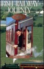 Irish Railway Journey: Derry to Kerry