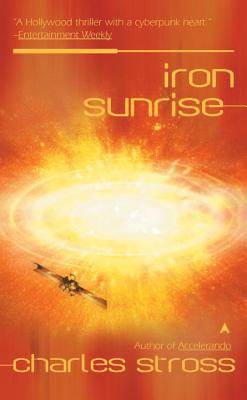 Iron Sunrise - Stross, Charles