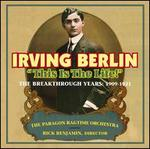 Irving Berlin: This is the Life!