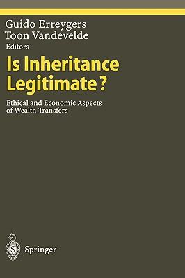 Is Inheritance Legitimate? - Erreygers, Guido (Editor), and Vandevelde, Toon (Editor)