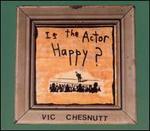 Is the Actor Happy? [Bonus Tracks]