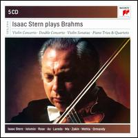Isaac Stern Plays Brahms - Alexander Zakin (piano); Emanuel Ax (piano); Eugene Istomin (piano); Isaac Stern (violin); Jaime Laredo (viola);...