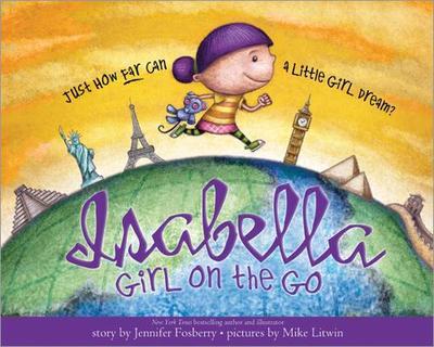 Isabella: Girl on the Go - Fosberry, Jennifer