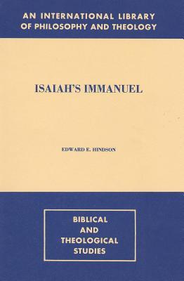 Isaiah's Immanuel - Hindson, Edward E, Dr., D.Phil.