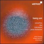 Isang Yun: Concertino; Duo; Intermezzo; Pezzo fantasioso