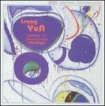 Isang Yun: Symphonies Nos. 1 & 3