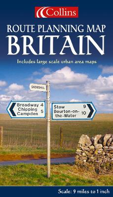 Great Britain: Britain, Route Planning - HarperCollins, and Bartholomew, and Collins Publishers (Manufactured by)