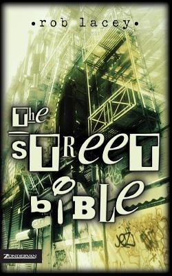 The Street Bible - Lacey, Rob