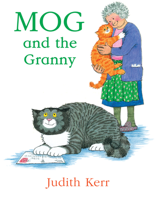 Mog and the Granny - Kerr, Judith
