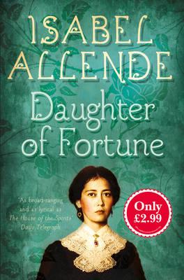 Daughter of Fortune - Allende, Isabel