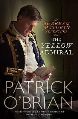 The Yellow Admiral - O'Brian, Patrick