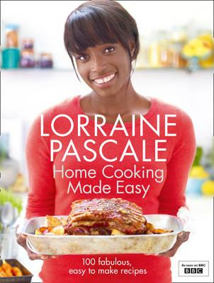 Home Cooking Made Easy - Pascale, Lorraine