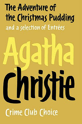 The Adventure of the Christmas Pudding - Christie, Agatha