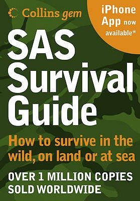 SAS Survival Guide: How to Survive in the Wild, on Land or Sea - Wiseman, John 'Lofty'