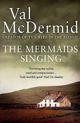 The Mermaids Singing - McDermid, Val