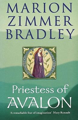 Priestess of Avalon - Bradley, Marion Zimmer