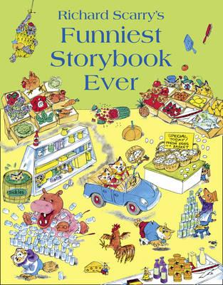 Funniest Storybook Ever - Scarry, Richard
