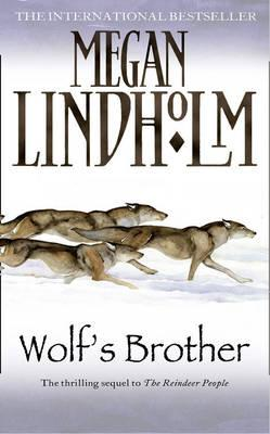 Wolf's Brother - Lindholm, Megan