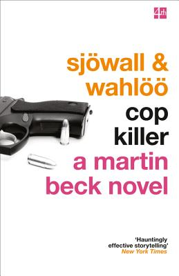 Cop Killer - Sjowall, Maj, and Wahloo, Per, and Kepler, Lars (Introduction by)