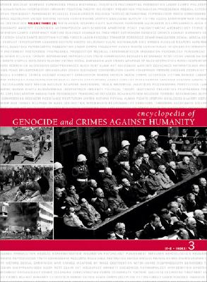 Encyclopedia of Genocide and Crimes Against Humanity - Macmillan Publishing (Creator)