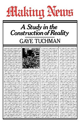 Making News - Tuchman, Gaye
