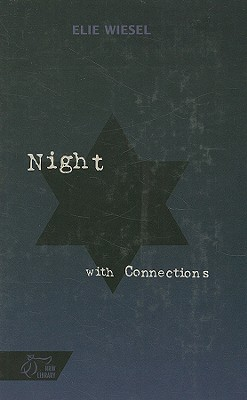 Night: With Connections - Wiesel, Elie
