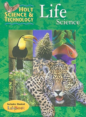 Holt Science & Technology: Life Science - Allen, Katy Z, and Berg, Linda Ruth, and Dusheck, Jennie
