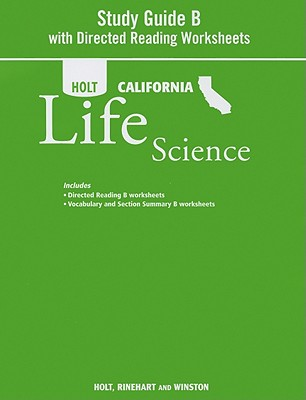 Holt California Life Science, Study Guide B: With Directed Reading Worksheets book  0 available