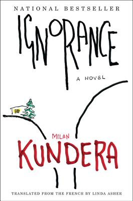 Ignorance - Kundera, Milan