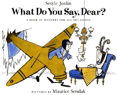 What Do You Say, Dear? - Joslin, Sesyle