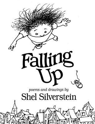 Falling Up - Silverstein, Shel