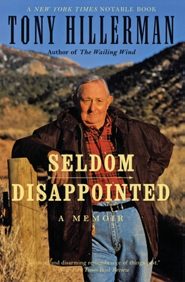 Seldom Disappointed: A Memoir - Hillerman, Tony