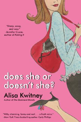 Does She or Doesn't She? - Kwitney, Alisa