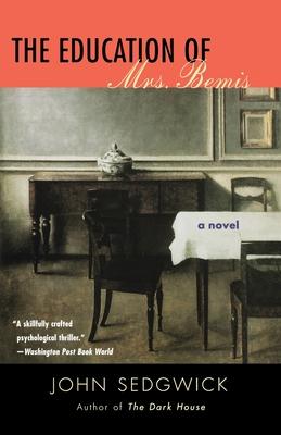 The Education of Mrs. Bemis - Sedgwick, John