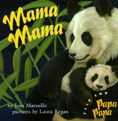 Mama Mama/Papa Papa - Marzollo, Jean