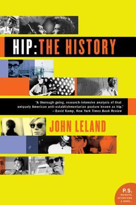 Hip: The History - Leland, John