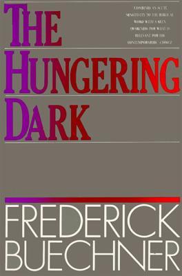 The Hungering Dark - Buechner, Frederick