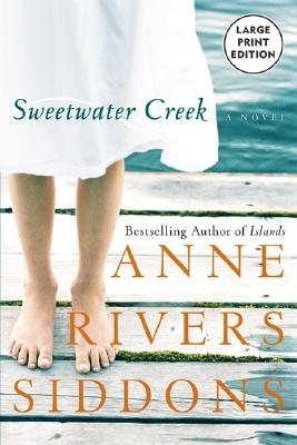 Sweetwater Creek - Siddons, Anne Rivers