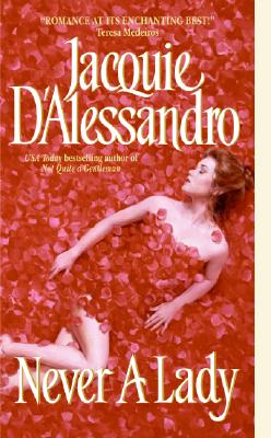 Never a Lady - D'Alessandro, Jacquie