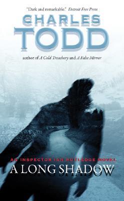 A Long Shadow - Todd, Charles