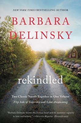Rekindled - Delinsky, Barbara