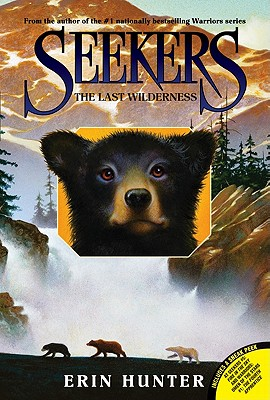 The Last Wilderness - Hunter, Erin L