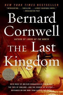 The Last Kingdom - Cornwell, Bernard