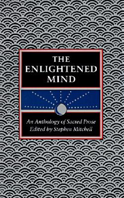 The Enlightened Mind - Mitchell, Stephen (Editor)