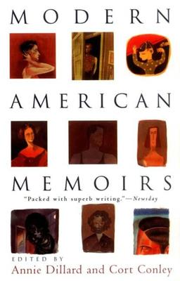 Modern American Memoirs - Dillard, Annie, and Conley, Cort (Editor)