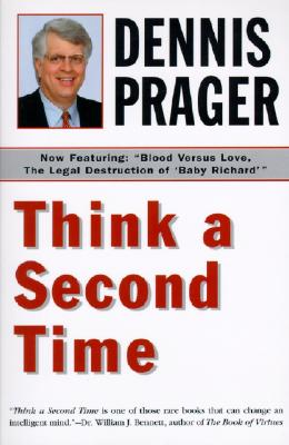 Think a Second Time - Prager, Dennis