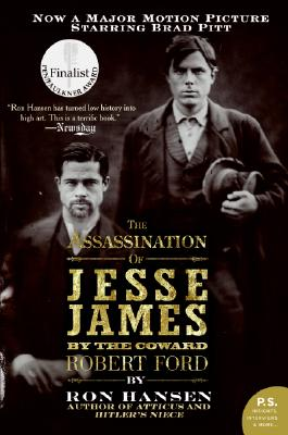 The Assassination of Jesse James by the Coward Robert Ford - Hansen, Ron