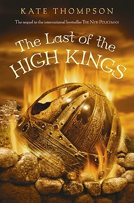 The Last of the High Kings - Thompson, Kate