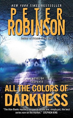 All the Colors of Darkness - Robinson, Peter